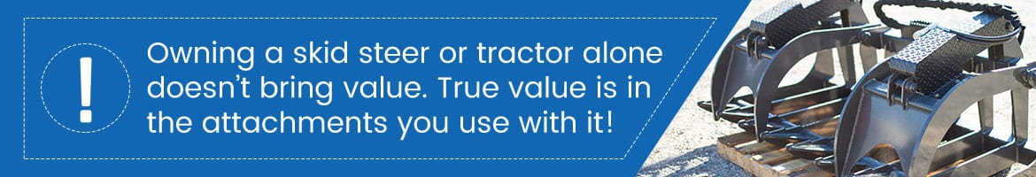 Unlimited Fabrication Skid Steer Attachments Tractor Attachments Owning a skid steer or tractor alone doesn't bring value. True value is in the attachments you use with it!